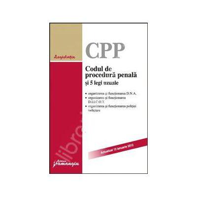 Codul de procedura penala si 5 legi uzuale. Actualizat 12 ianuarie 2012