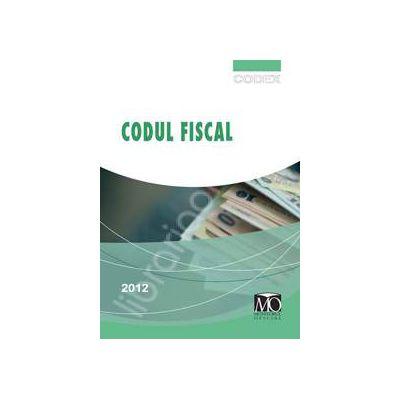 Codul Fiscal 2012. In vigoare de la 1 ianuarie 2012