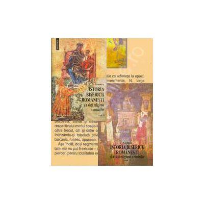 Istoria Bisericii romane si a vietii religioase a romanilor. Volumul. I si II