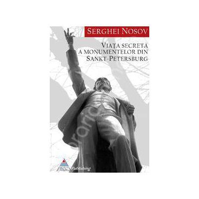 Viata secreta a monumentelor din Sankt Petersburg