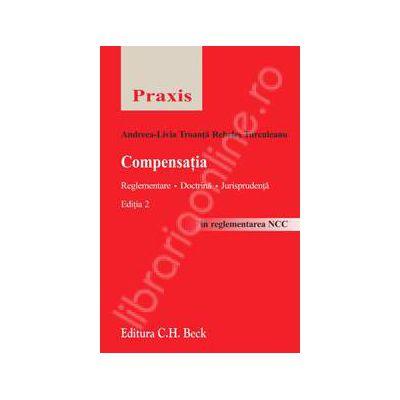Compensatia. Reglementare. Doctrina. Jurisprudenta (Editia 2)