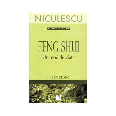 Feng shui. Un mod de viata