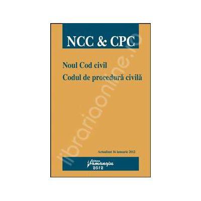 Noul Cod civil. Codul de procedura civila. Actualizat 16 ianuarie 2012