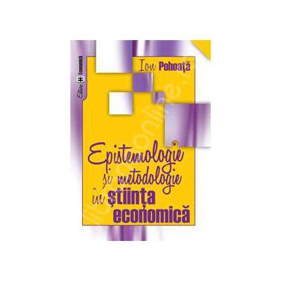 Epistemologie si metodologie in stiinta economica