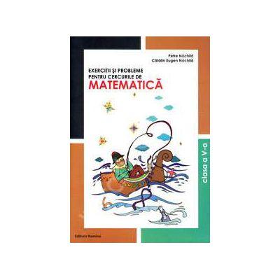 Exercitii si probleme pentru cercurile de Matematica, clasa a V-a