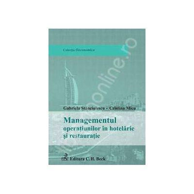 Managementul operatiunilor in hotelarie si restauratie