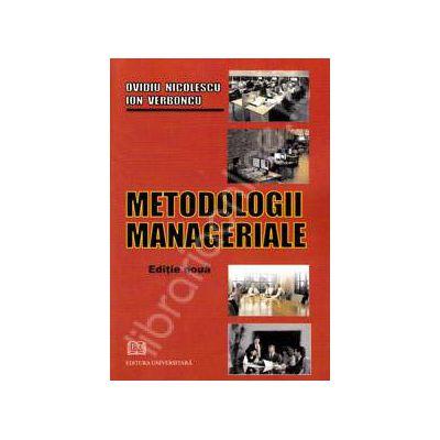 Metodologii manageriale. Editie noua