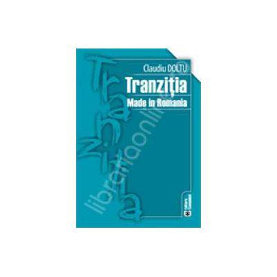 Tranzitia Made in Romania