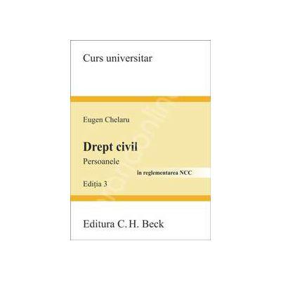 Drept civil. Persoanele. Editia 3