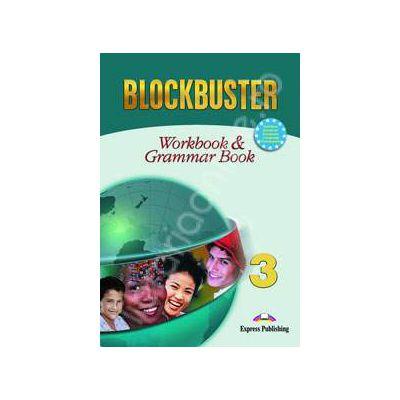 Blockbuster 3 Workbook and Grammar. Caiet pentru clasa a VII-a de limba engleza Blockbuster 3