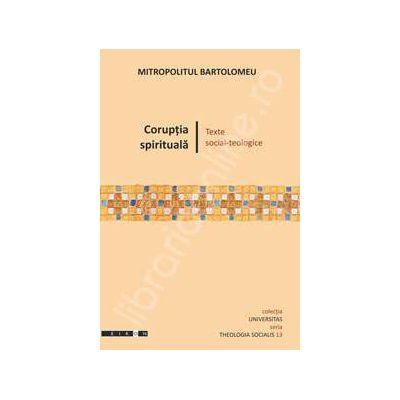 Coruptia spirituala - texte social - teologice