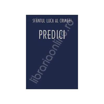 Predici (Traducere din limba rusa de Adrian Tanasescu-Vlas si Pr. Nicolae Cretu)