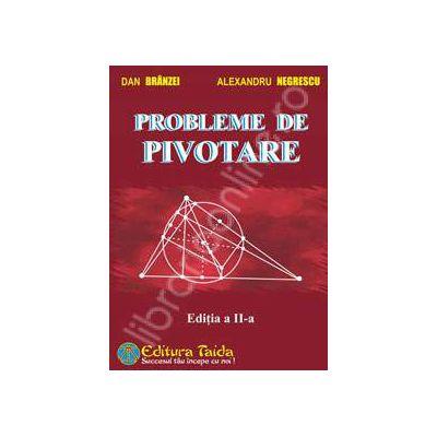 Probleme de pivotare (Editia a II-a)