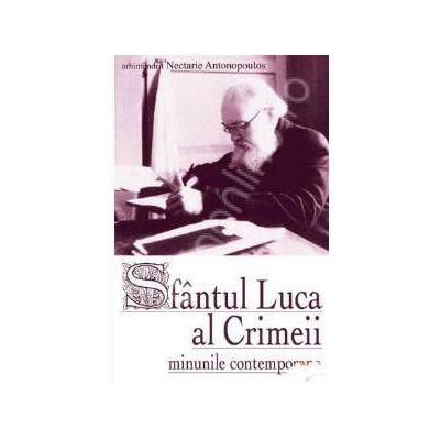 Sfantul Luca al Crimeii. Minunile contemporane