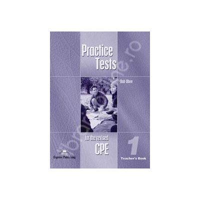 Teste de limba engleza. Practice test for the revised CPE 1 (Teacher's Book)