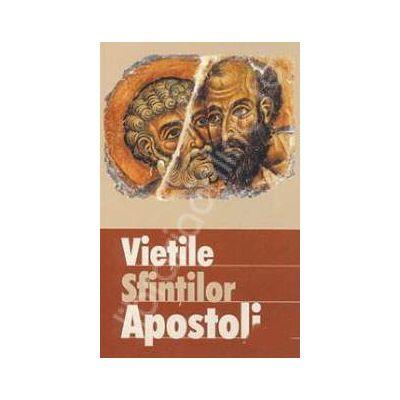 Vietile sfintilor apostoli (Traducere din limba engleza de Diana Potlog)