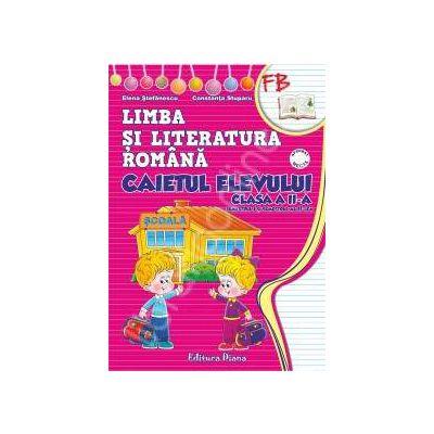Caietul elevului clasa  I limba si literatura romana (semestrul I+II) - dupa manualul editurii Aramis, autor Pitila