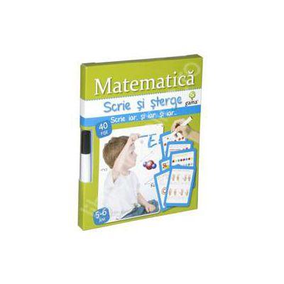 Matematica - scrie si sterge (5-6 ani)