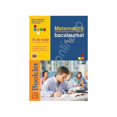 Bacalaureat matematica. 75 de teste