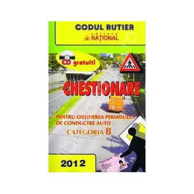 Chestionare 2012 categoria B pentru obtinerea permisului de conducere auto (Contine CD pentru verificarea raspunsurilor)