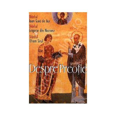 Despre preotie (Traducere, introducere si note de Pr. Dumitru Fecioru)