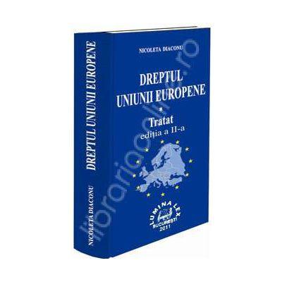 Dreptul Uniunii Europene-Tratat. Editia a II-a, revizuita