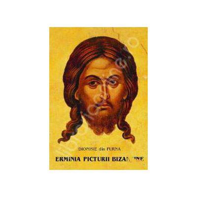 Erminia picturii bizantine (Contine planse color)