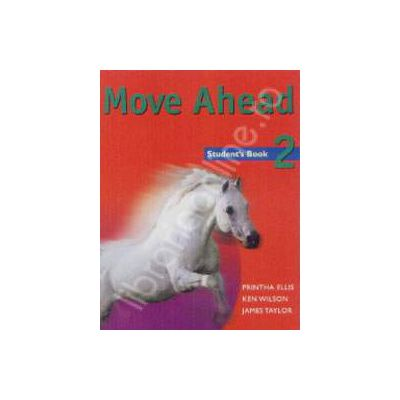 Move Ahead Student's book 2 (Five-Level Course)