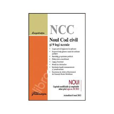 Noul Cod civil si 9 legi uzuale actualizat la 8 mai 2012