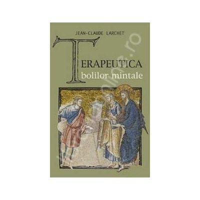 Terapeutica bolilor mintale (In romaneste de Marinela Bojin)