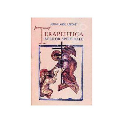Terapeutica bolilor spirituale (Traducere din limba franceza de Marinela Bojin)