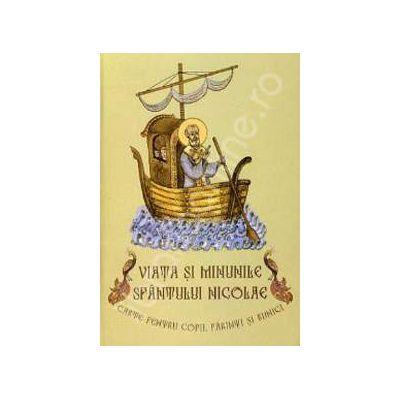 Viata si minunile Sfantului Nicolae. Carte pentru copii, parinti si bunici