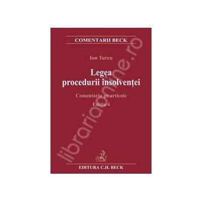 Legea procedurii insolventei. Comentariu pe articole. Editia a 4-a