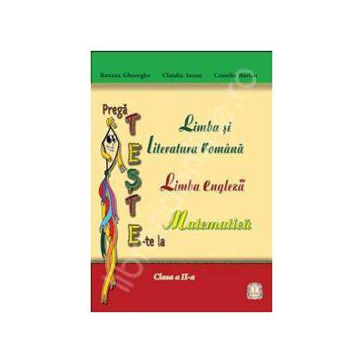 Pregateste-te, caiet auxiliar pentru clasa a II-a (Limba si literatura Romana, Matematica si Engleza)