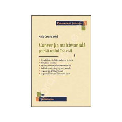 Conventia matrimoniala potrivit noului Cod civil