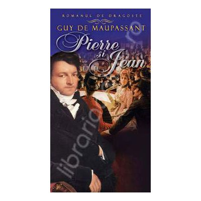 Pierre si Jean