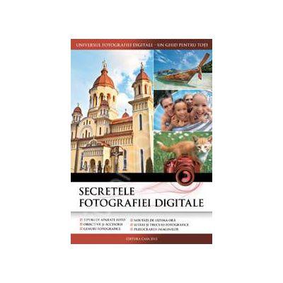 Secretele fotografiei digitale (editia 2012)