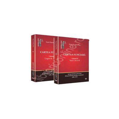 Cartea funciara. Vol. 1 - Legea 7/1996. Vol. 2 - Noul Cod civil. Jurisprudenta si doctrina din periodicele juridice romanesti. 1886-2011