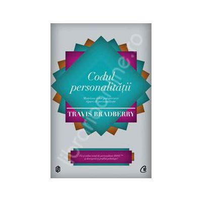 Codul personalitatii. Matricea celor paisprezece tipuri de personalitate