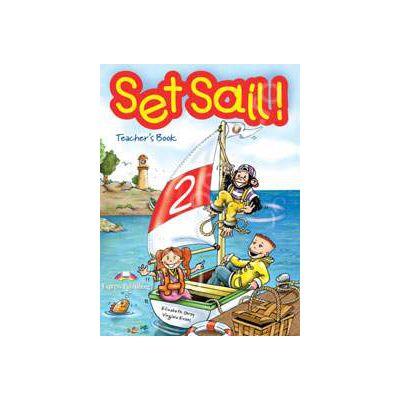 Curs pentru limba engleza Set Sail 2 (TB). Manualul profesorului