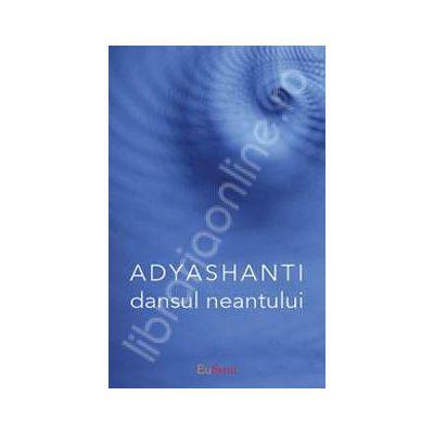 Dansul neantului (Adyashanti)