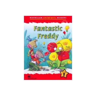Fantastic Freddy. Macmillan Children's Readers Level 1 - Starter