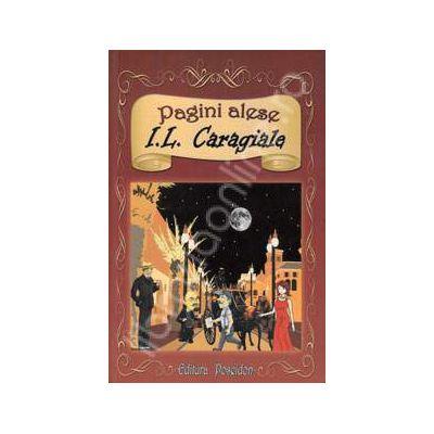I.L. Caragiale. Pagini Alese