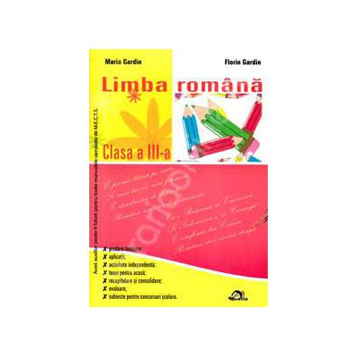 Limba romana culegere pentru clasa a III-a, Editia 2011