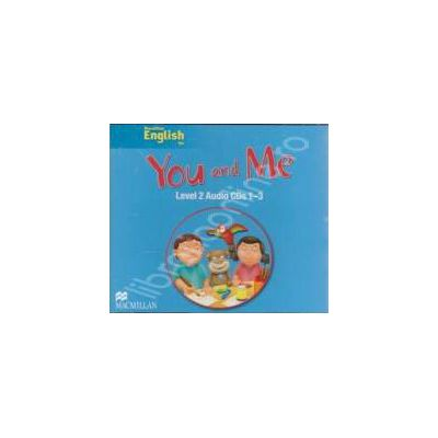 Macmillan English for - You and Me Audio CDs 1 - 3 - Level 2