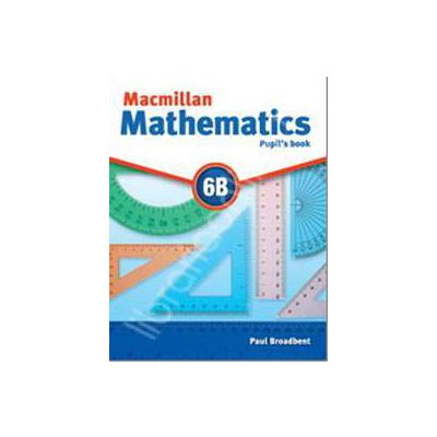 Macmillan Mathematics 6B Pupil's Book