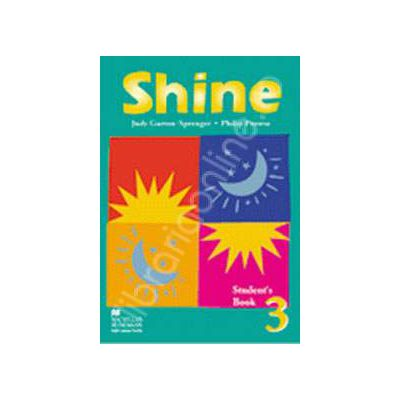 Shine Level 3 Student's Book. Manual de limba engleza pentru clasa a VIII-a