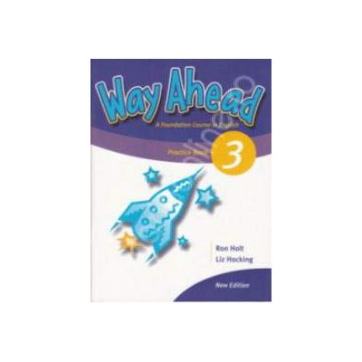 Way Ahead 3 Grammar Practice Book (Caiet de gramatica engleza)
