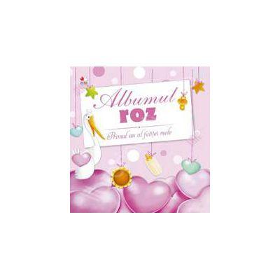 Albumul roz. Primul an al fetitei mele