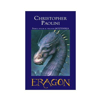 Eragon. Primul volum al trilogiei MOSTENIREA